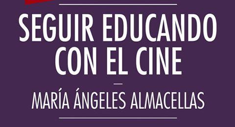 """""""Seguir educando con el cine"""""""