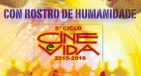 5º Ciclo de Cine y Vida. Con rostro de humanidad.