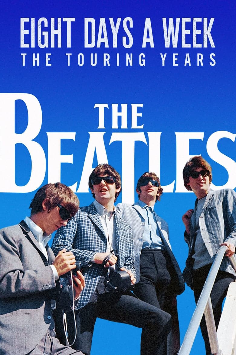 The Beatles: Eight days a week. The touring years