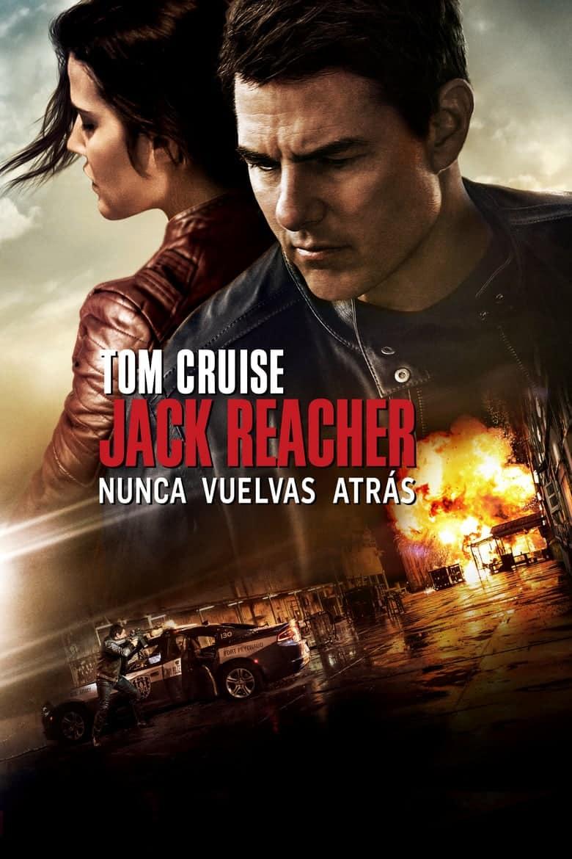 Jack Reacher. Nunca vuelvas atrás