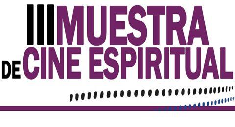 III Muestra de Cine Espiritual en Sevilla: el cine que propone, conmueve e interpela