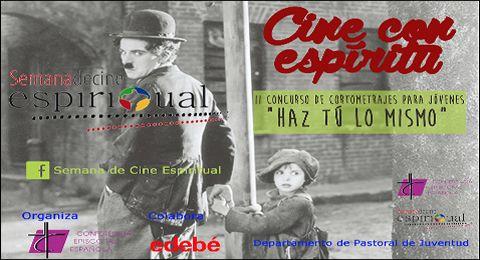 Cine con Espíritu: II concurso de cortometrajes para jóvenes