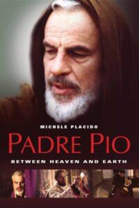 El Padre Pío: entre el cielo y la tierra